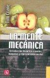 Portada de LA MENTE MECANICA: INTRODUCCION FILOSOFICA A MENTES, MAQUINAS Y REPRESENTACION MENTAL