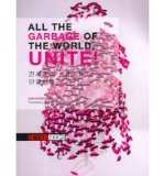 Portada de ALL THE GARBAGE OF THE WORLD, UNITE! (PAPERBACK) - COMMON
