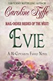 Portada de MAIL-ORDER BRIDES OF THE WEST: EVIE