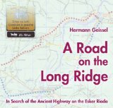 Portada de A ROAD ON THE LONG RIDGE : IN SEARCH OF THE ANCIENT HIGHWAY ON THE ESKER RIADA