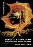 Portada de DOBLE TEORIA DEL GENIO: SUJETO Y CREACION DE KANT A SCHOPENHAUER