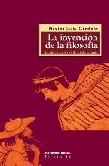Portada de LA INVENCION DE LA FILOSOFIA: UNA INTRODUCCION A LA FILOSOFIA ANTIGUA