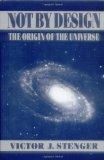 Portada de NOT BY DESIGN: THE ORIGIN OF THE UNIVERSE