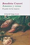 Portada de AMANTES Y REINAS: EL PODER DE LAS MUJERES