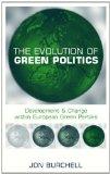 Portada de THE EVOLUTION OF GREEN POLITICS: DEVELOPMENT AND CHANGE WITHIN EUROPEAN GREEN PARTIES