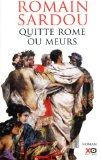 Portada de QUITTE ROME OU MEURS