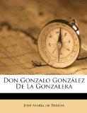 Portada de DON GONZALO GONZÁLEZ DE LA GONZALERA