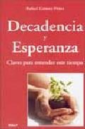 Portada de DECADENCIA Y ESPERANZA: CLAVES PARA ENTENDER ESTE TIEMPO