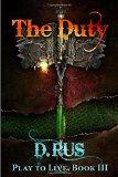 Portada de THE DUTY: VOLUME 3 (PLAY TO LIVE)