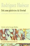 Portada de DEL AMOR PLATONICO A LA LIBERTAD: TEXTOS PARA UN DESARROLLO HISTORICO DE LA FILOSOFIA