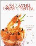 Portada de SUSHI & SASHIMI TERIYAKI & TEMPURA: NUEVAS RECETAS DE LA COCINA TRADICIONAL JAPONESA