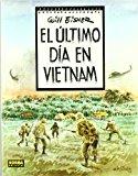 Portada de EL ULTIMO DIA EN VIETNAM