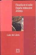 Portada de FILOSOFIA EN EL EXILIO: ESPAÑA REDESCUBRE AMERICA
