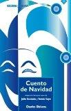Portada de CUENTO DE NAVIDAD:(CONTIENE DOS TITULOS: CUENTO DE NAVIDAD,ORIGINAL DE CHARLES DICKENS; LA LOTERIA DEL DIABLO