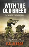 Portada de WITH THE OLD BREED: THE WORLD WAR TWO PACIFIC CLASSIC (PACIFIC TV TIE IN)