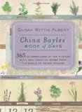 Portada de CHINA BAYLES' BOOK OF DAYS: 365 CELEBRATIONS OF THE MYSTERY, MYTH, AND MAGIC OF HERBS FROM THE WORLD OF PECAN SPRINGS