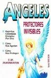 Portada de ANGELES PROTECTORES INVISIBLES