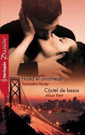 Portada de HASTA EL AMANECER    COCTEL DE BESOS - EBOOK