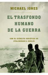 Portada de EL TRASFONDO HUMANO DE LA GUERRA - EBOOK