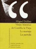 Portada de VIEJAS HISTORIAS DE CASTILLA LA VIEJA; LA MORTAJA; LA PARTIDA