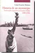 Portada de HISTORIA DE UN ESTEREOTIPO: INTELECTUALES ESPAÑOLES EN ESTADOS UN IDOS