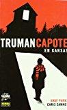 Portada de TRUMAN CAPOTE EN KANSAS (COMIC NOIR Nº 24)