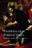 Portada de PARADOXES OF POLITICAL ETHICS: FROM DIRTY HANDS TO THE INVISIBLE HAND