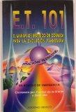 Portada de E.T. 101: EL MANUAL DE INSTRUCCION COSMICA PARA LA EVOLUCION PLANETARIA ND/DSC