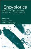 Portada de ENZYBIOTICS: ANTIBIOTIC ENZYMES AS DRUGS AND THERAPEUTICS