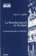 Portada de LA FILOSOFIA NATURAL DE OCKHAM: UNA FENOMENOLOGIA DEL INDIVIDUO
