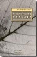 Portada de ARQUEOLOGIA Y ALETEIOLOGIA Y OTROS ESTUDIOS HEIDEGGERIANOS