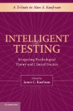 Portada de INTELLIGENT TESTING: INTEGRATING PSYCHOLOGICAL THEORY AND CLINICAL PRACTICE