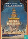 Portada de CHINESE ARCHITECTURE AND THE BEAUX-ARTS (SPATIAL HABITUS: MAKING AND MEANING IN ASIA'S VERNACULAR ARCHITECTURE)