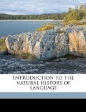 Portada de INTRODUCTION TO THE NATURAL HISTORY OF LANGUAGE