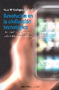Portada de REVOLUCION EN LA CIVILIZACION TECNOLOGICA: UNA TEORIA EVOLUCIONISTA DE LA CIENCIA COMO CULTURA