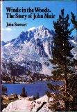 Portada de WINDS IN THE WOODS : THE STORY OF JOHN MUIR / BY JOHN STEWART