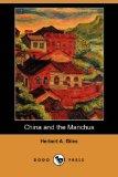 Portada de CHINA AND THE MANCHUS (DODO PRESS)