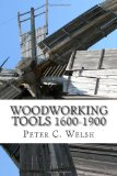 Portada de WOODWORKING TOOLS 1600-1900