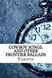Portada de COWBOY SONGS, AND OTHER FRONTIER BALLADS