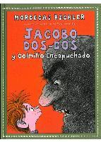 Portada de JACOBO DOS-DOS Y COLMILLO ENCAPUCHADO