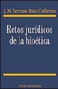 Portada de RETOS JURIDICOS DE LA BIOETICA