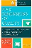 Portada de FIVE DIMENSIONS OF QUALITY: A COMMON SENSE GUIDE TO ACCREDITATION AND ACCOUNTABILITY