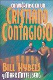 Portada de CONVI RTASE EN UN CRISTIANO CONTAGIOSO = BECOMING A CONTAGIOUS CHRISTIAN