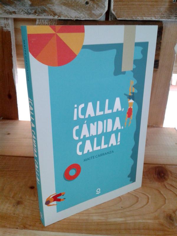 Portada de ¡CALLA, CÁNDIDA, CALLA!