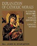Portada de EXPLANATION OF CATHOLIC MORALS