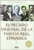 Portada de EL PECADO ORIGINAL DE LA FAMILIA REAL ESPAÑOLA