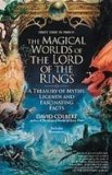 Portada de THE MAGICAL WORLDS OF THE LORD OF THE RINGS: THE AMAZING MYTHS, LEGENDS, AND FACTS BEHIND THE MASTERPIECE