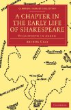 Portada de A CHAPTER IN THE EARLY LIFE OF SHAKESPEARE: POLESWORTH IN ARDEN (CAMBRIDGE LIBRARY COLLECTION - LITERARY STUDIES)