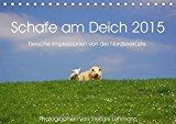 Portada de SCHAFE AM DEICH 2015 - TIERISCHE IMPRESSIONEN VON DER NORDSEEKÜSTE (TISCHKALENDER 2015 DIN A5 QUER): WEISSE UND SCHWARZE, KLEINE UND GROSSE SCHAFE AM ... KÜSTE. (MONATSKALENDER, 14 SEITEN)