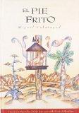 Portada de EL PIE FRITO (PREMIO A LA MEJOR OBRA 16 SALON INTERNACIONAL DEL COMIC DE BARCELONA)